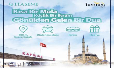 Hasene, Türkiye Kökenlileri Bu Yıl da Sıla Yolunda İkramlarla Karşılayacak